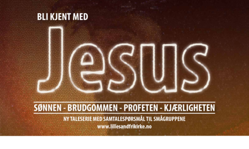Bli kjent med Jesus - SØNNEN